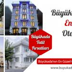 Büyükada'nın En İyi 7 Oteli – 2017'nin En İyi Otelleri