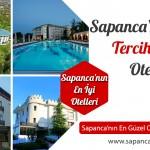 Sapanca'nın En Çok Tercih Edilen Otelleri – Sapanca'da Nerede Kalınır?