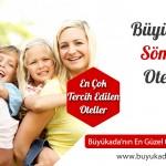 Büyükada Sömestr Otelleri – İstanbulluların Kaçış Noktası!